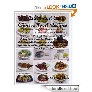 77 Quick and Easy Chinese Food Recipes: How to Cook Chinese Food with Easy-to-Find Ingredients