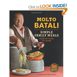 Molto Batali: Simple Family Meals from My Home to Yours
