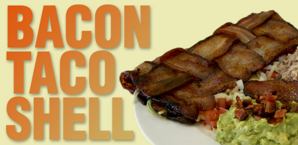 Bacon Taco Shell