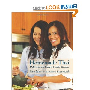 Homemade Thai: Delicious and Simple Family Recipes