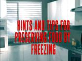 Hints And Tips For Preserving Food By Freezing