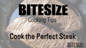 Tips To Cook The Perfect Steak