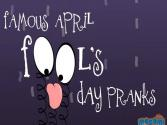 Famous April Fool Pranks