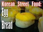 Korean Street Food: Egg Bread