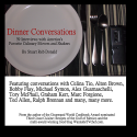 Dinner Conversations: 39 Interviews With Americas Favorite Culinary Movers And Shakers