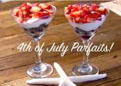 Fruit Parfaits! 4th Of July Healthy Snack