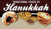 Traditional Hanukkah Foods