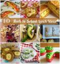 10 Back To School Lunch Ideas