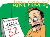 Ha! Ha! Ha! It's April Fools' Day: Gotcha!
