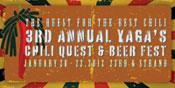 Major Food Festivals January 2012: Yaga's Chili Quest And Beer Fest
