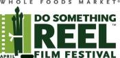 "View ""do Something Reel"" Film Festival On Digital Media Now!"