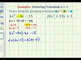 Ex:  Factor Trinomials When A Is Not Equal To 1 - Grouping Method