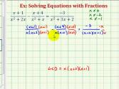 Ex 2:  Solve A Rational Equation (alternative Method)