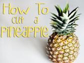 How To Cut A Pineapple Properly