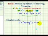 Proof:  Bottoms Up Factoring Method