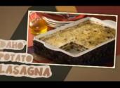 Idaho Potato Lasagna