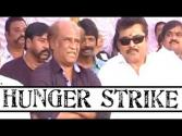 Rajnikanth Goes On Hunger Strike