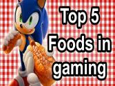 Top 5 - Foods In Gaming