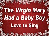 Kids Christmas Songs | The Virgin Mary Had A Baby Boy