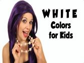 Color White - Colors For Kids