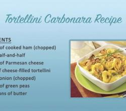 Tips to Make Tortellini Carbonara