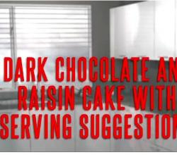How To Serve a Dark Chocolate and Raisin Cake