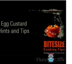 Egg Custard - Hints and Tips