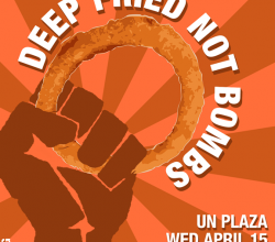 """Deep Fried Not Bombs"" - Frying event of the year!"