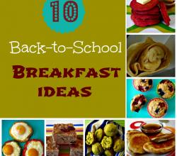 10 Back-To-School Breakfast Ideas