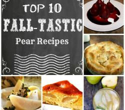 Top 10 Fall-Tastic Pear Recipes