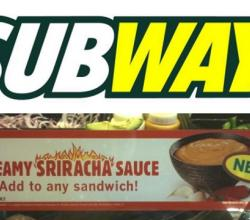 Subway Test Runs 'Sriracha Sauce' in California