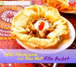 Exotic Wild Mushroom and Pine Nut Filo Basket - Part 2