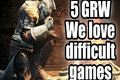 Five Good Reasons Why - We Love Difficult Games
