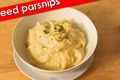 How To Make Mashed Parsnips