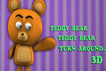 Teddy Bear Teddy Bear Turn Around In 3D
