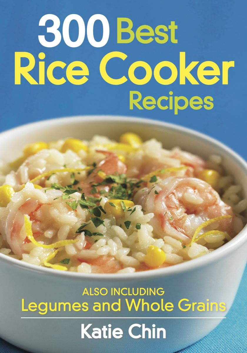 300 Best Rice Cooker Recipes