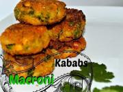 Macaroni Veg Kabob