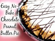 Easy No Bake Chocolate Peanut Butter Pie