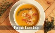 Pumpkin Bacon Soup
