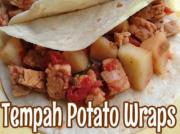 Tempeh Potato Wraps