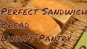 The Perfect Sandwich Bread 1019560 By Lindaspantry