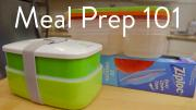 What You Need To Know Meal Prep 101