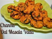 Crispiest Masala Vada Or Channa Daal Vada Recipe