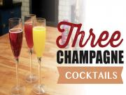 3 Easy Champagne Cocktails