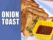 Onion Toast