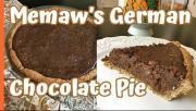 Memaws German Chocolate Pie