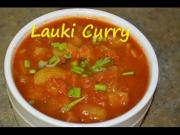 Lauki Ki Sabzipunjabi Bottle Gourd Curry 1015055 By Chawlaskitchen