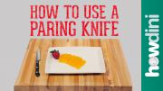 Knife Skills How To Use A Paring Knife