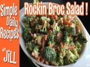 Rockin Broccoli Salad