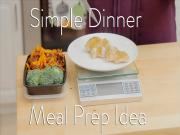 Easy Meal Prep Dinner Idea